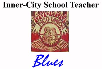 Inner-City School Teacher Blues
